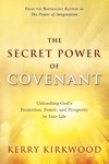 The Secret Power Of Covenant