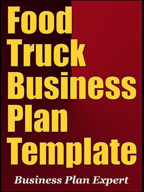Food Truck Business Plan Template Including Special Bonuses By - Business plan for food truck template