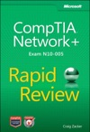 CompTIA Network Rapid Review Exam N10-005