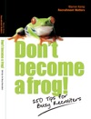 Dont Become A Frog