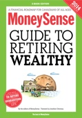MoneySense Guide to Retiring Wealthy (2014 Edition)