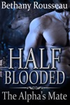 Half-Blooded The Alphas Mate A BBW Shifter Erotic Romance