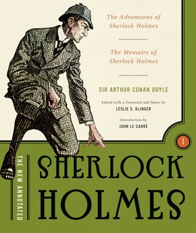 The New Annotated Sherlock Holmes The Complete Short Stories The Adventures of Sherlock Holmes and The Memoirs of Sherlock Holmes Non-slipcased edition  Vol 1  The Annotated Books