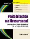 Photodetection And Measurement  Making Effective Optical Measurements For An Acceptable Cost