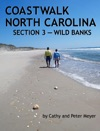Coastwalk North Carolina Section 3  Wild Banks