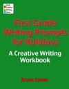 First Grade Writing Prompts For Holidays