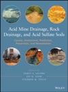 Acid Mine Drainage Rock Drainage And Acid Sulfate Soils