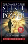 The Walk Of The Spirit The Walk Of Power The Vital Role Of Praying In Tongues