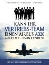 Kann Ihr Vertriebs-Team Einen Airbus A320 Auf Dem Hudson Landen