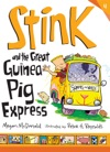 Stink And The Great Guinea Pig Express Book 4