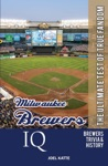 Milwaukee Brewers IQ The Ultimate Test Of True Fandom