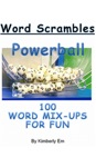 Powerball Word Scrambles 100 Word Mix-Ups For Fun