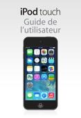 Apple Inc. - Guide de l'utilisateur de l'iPodtouch pour iOS7.1 artwork