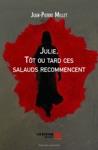 Julie Tt Ou Tard Ces Salauds Recommencent