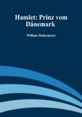 Hamlet: Prinz vom Dänemark
