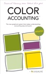 Color Accounting The New Graphical System That Makes Understanding Accounting Easy And Quick