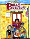 The Bully Brakers
