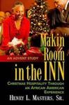 Makin Room In The Inn
