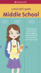 A Smart Girls Guide Middle School