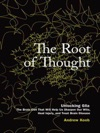 Root Of Thought The Unlocking Gliathe Brain Cell That Will Help Us Sharpen Our Wits Heal Injury And Treat Brain Disease