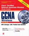 CCNA Cisco Certified Network Associate Wireless Study Guide Exam 640-721