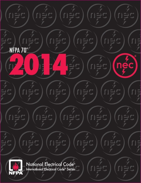 Nfpa 70 U00ae  National Electrical Code U00ae  Nec U00ae   2014 Edition