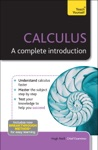 Calculus A Complete Introduction Teach Yourself