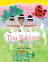Tina Ballerina And Friends Rhyming Book