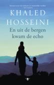 Khaled Hosseini - En uit de bergen kwam de echo artwork