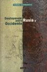 Dostoyevski Entre Rusia Y Occidente