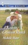 A Kiss On Crimson Ranch