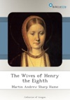 The Wives Of Henry The Eighth