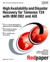 High Availability And Disaster Recovery For Temenos T24  With IBM DB2 And AIX