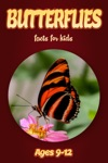 Butterfly Facts For Kids 9-12