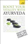Boost Your Vitality With Ayurveda Teach Yourself