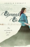 Eternal Echoes Emblem Of Eternity Trilogy Book 2