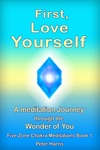 First Love Yourself A Meditation Journey Through You