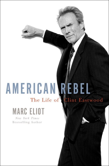 American Rebel Marc Eliot Book