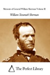 Memoirs Of General William Sherman Volume II