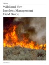 Wildland Fire Incident Management Field Guide