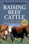 Storeys Guide To Raising Beef Cattle 3rd Edition