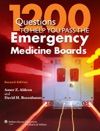 1200 Questions To Help You Pass The Emergency Medicine Boards Second Edition