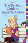 The Almost Perfect Guide To Imperfect Boys