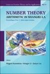 Number Theory Arithmetic In Shangri-LaProceedings Of The 6th ChinaJapan Seminar