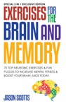 Exercises For The Brain And Memory  70 Neurobic Exercises  FUN Puzzles To Increase Mental Fitness  Boost Your Brain Juice Today