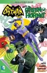 Batman 66 Meets The Green Hornet 1