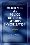 Mechanics Of A Police Internal Affairs Investigation