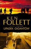 Ken Follett - Upadek Gigantów artwork