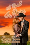 A Bride In Spring The Brides Of Courage Kansas Book 3