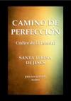 CAMINO DE PERFECCION Cdice De El Escorial - Santa Teresa De Jess